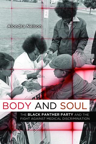 Body and Soul by Alondra Nelson