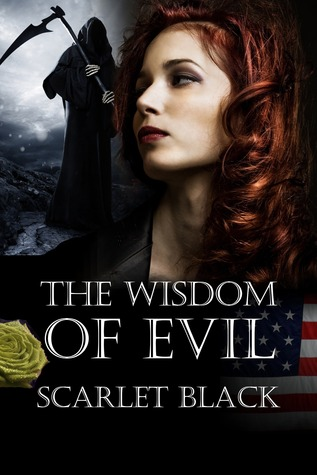 The Wisdom of Evil by Scarlet Black