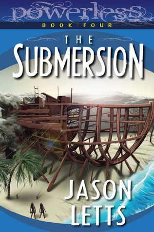 The Submersion by Jason Letts
