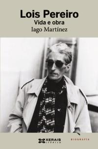 Lois Pereiro. Vida e obra