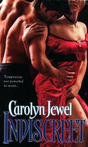Indiscreet by Carolyn Jewel