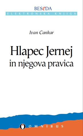 Hlapec Jernej in njegova pravica by Ivan Cankar