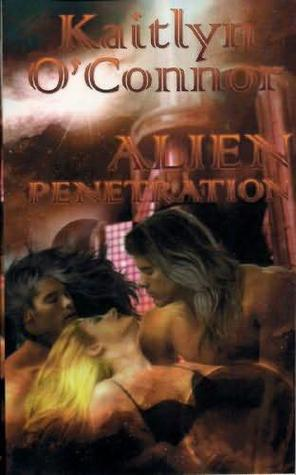 Alien Penetration (Alien Breeders, #1)