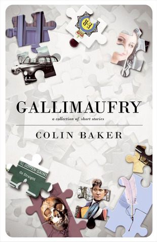 Gallimaufry by Colin  Baker