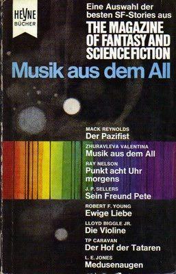 Musik aus dem All (Die besten Stories aus The Magazine of Fantasy and Science Fiction, #7)