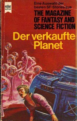 Der verkaufte Planet (Die besten Stories aus The Magazine of Fantasy and Science Fiction, #29)