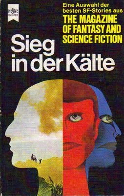 Sieg in der Kälte (The Magazin of Fantasy and Science Fiction, #33)