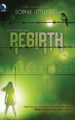 Rebirth by Sophie Littlefield