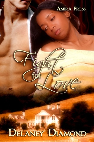 Fight for Love by Delaney Diamond