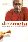 Checkmeta: The Cesar Ruiz Aquino Reader
