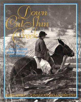 Down Cut Shin Creek by Kathi Appelt