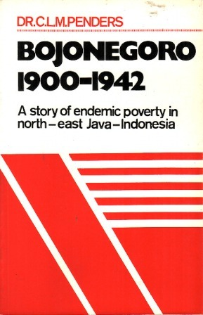 Bojonegoro 1900-1942: A Story of Endemic Poverty in North-East Java