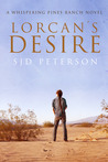 Lorcan's Desire (Whispering Pines Ranch, #1)