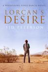 Lorcan's Desire by S.J.D. Peterson