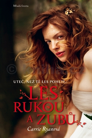Les rukou a zubů by Carrie Ryan