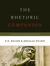 The Rhetoric Companion by N.D. Wilson