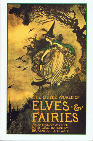 the-little-world-of-elves-fairies-an-anthology-of-verse