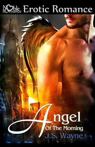 Angel Of The Morning by J.S. Wayne