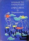 Voyage to Faremido / Capillaria