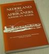 Nederland en de Afrikaners: Adhesie en aversie