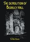 The Demolition of Berkley Hall - Ghost Story