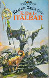 To Die in Italbar by Roger Zelazny