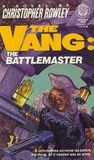 The Battlemaster (The Vang, #3)