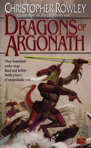 Dragons of Argonath (Bazil Broketail, #6)