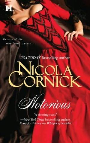 Notorious (The Scandalous Women of the Ton, #4)