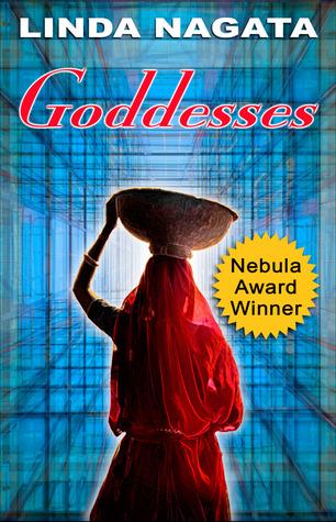 Goddesses by Linda Nagata