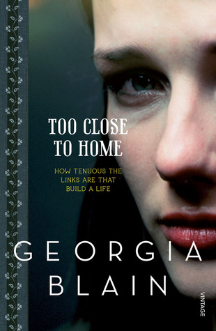 Too Close To Home by Georgia Blain
