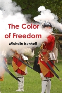 The Color of Freedom by Michelle Isenhoff
