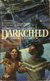Darkchild (Sunstone Scrolls, #1)