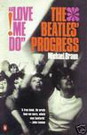 Love Me Do!: Beatles Progress