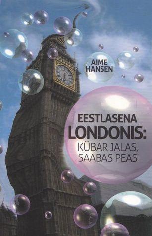 Eestlasena Londonis Kbar Jalas Saabas Peas Pdf Read By