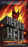 Heroes in Hell by Janet E. Morris