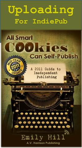 All Smart Cookies Can Self Publish 2011