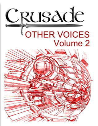 Crusade: Other Voices. Volume 2