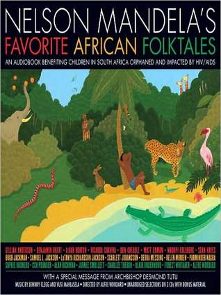 Wolf and Jackal and the Barrel of Butter: A Story From Nelson Mandela's Favorite African Folktales