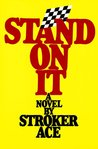 Stand On It by Stroker Ace
