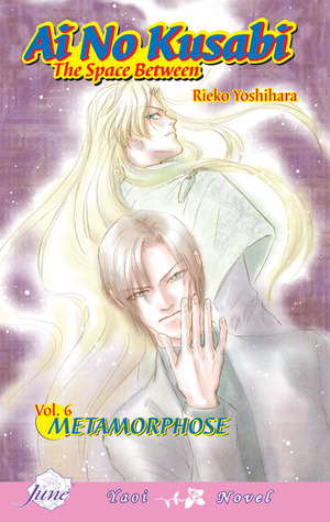 Ai no Kusabi Vol. 6: Metamorphose