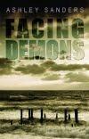 Facing Demons by Ashley Sanders