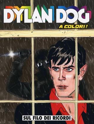 Dylan Dog n. 224: Sul filo dei ricordi