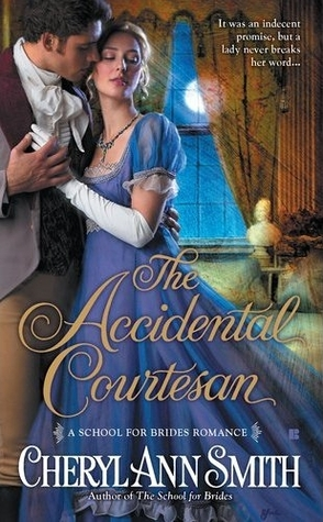 The Accidental Courtesan By Cheryl Ann Smith