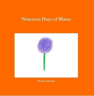 Nineteen Days of Blaise