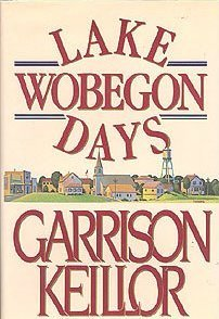 Ebook Lake Wobegon Days by Garrison Keillor TXT!