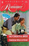 The Forgetful Bride by Debbie Macomber