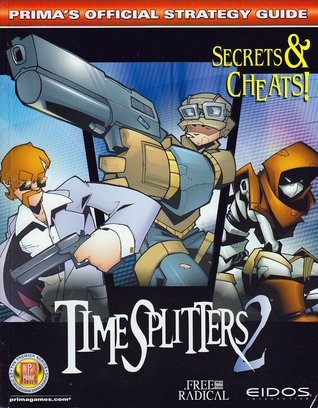 """""""Timesplitters 2"""" Official Strategy Guide by Zach Meston"""