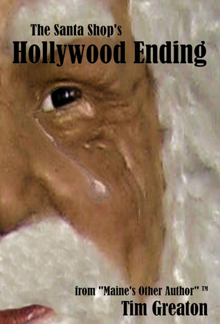 The santa shop's hollywood ending by Tim Greaton