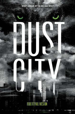 Dust City by Robert Paul Weston